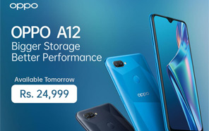 Oppo A12 With Bigger Storage & Better Performance Goes on Sale In Stores Nationwide; Available at Rs 24,999