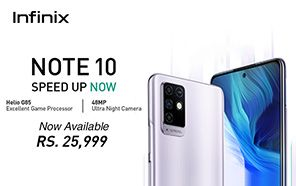 Infinix Note 10 is Now Available in Stores Nationwide; Pricing and Features Detailed